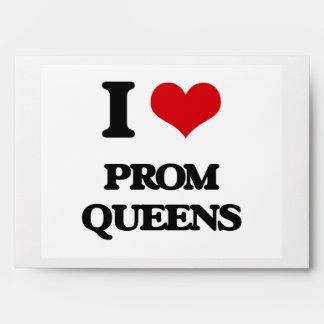 I love Prom Queens Envelopes