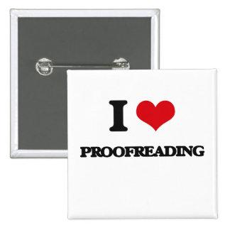 I Love Proofreading 2 Inch Square Button