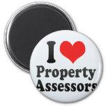 I Love Property Assessors Fridge Magnet