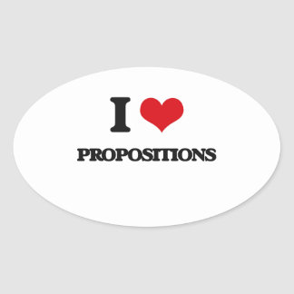 I Love Propositions Oval Sticker