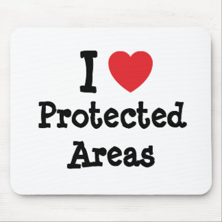 I love Protected Areas heart custom personalized Mouse Pad