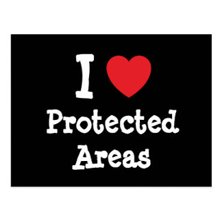 I love Protected Areas heart custom personalized Postcard