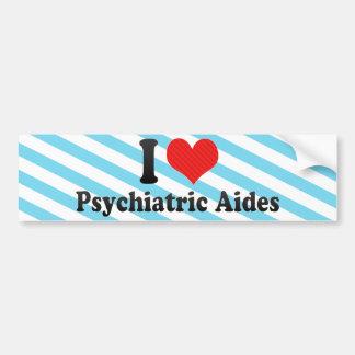 I Love Psychiatric Aides Car Bumper Sticker