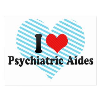 I Love Psychiatric Aides Postcard