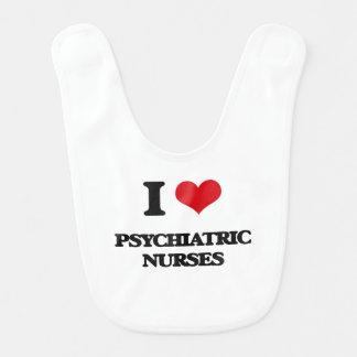 I love Psychiatric Nurses Bibs