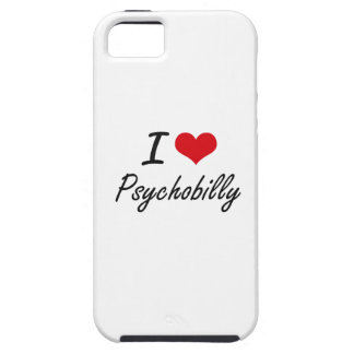 I Love PSYCHOBILLY iPhone 5 Covers