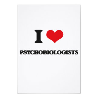 I love Psychobiologists Card