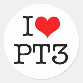 I love PT3 Round Stickers