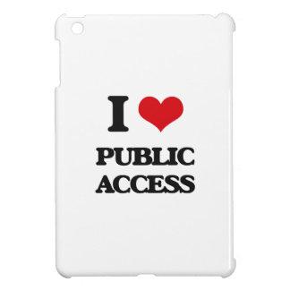 I Love Public Access Case For The iPad Mini