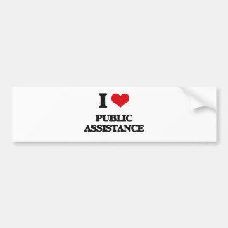 I Love Public Assistance Car Bumper Sticker