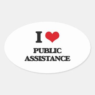 I Love Public Assistance Oval Sticker