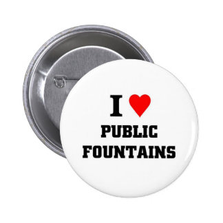 I love Public Fountains Button