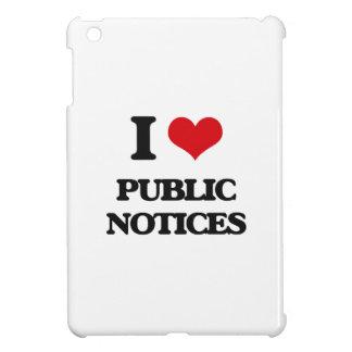 I Love Public Notices iPad Mini Cover