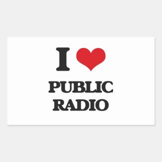 I love Public Radio Rectangular Sticker