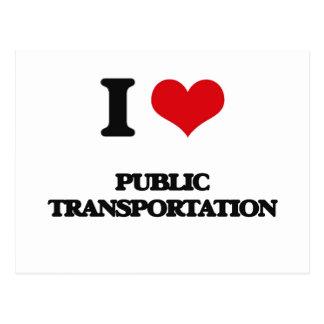 I Love Public Transportation Postcard