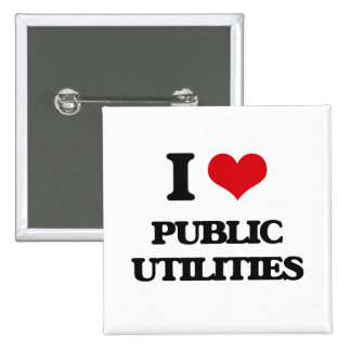 I Love Public Utilities Buttons