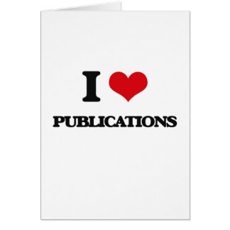 I Love Publications Greeting Card