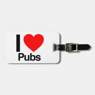 i love pubs travel bag tag