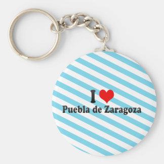 I Love Puebla de Zaragoza, Mexico Keychains