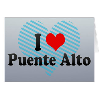 I Love Puente Alto, Chile Greeting Card