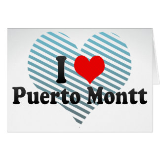 I Love Puerto Montt, Chile Card