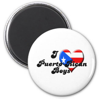 i love puerto rican boys magnet