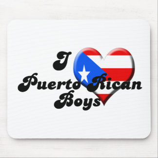 i love puerto rican boys mouse pad