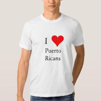 I love Puerto Ricans Tees