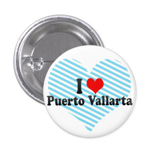 I Love Puerto Vallarta, Mexico Pinback Button