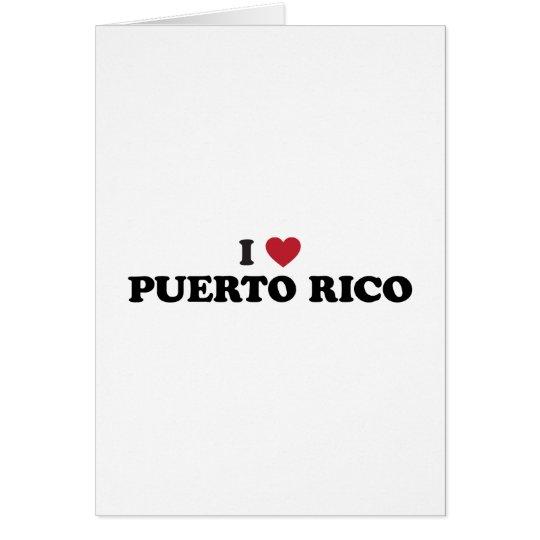 I Love Puetro Rico Card