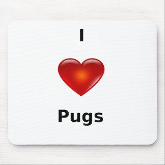 I love Pugs Mouse Pad