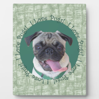 I Love Pugs! Photo Plaques