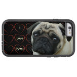 I Love Pugs with Hearts Tough Xtreme iPhone 6 Case