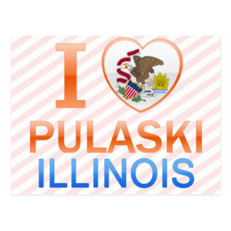 I Love Pulaski, IL Postcard