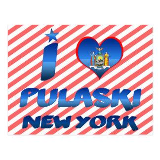 I love Pulaski, New York Postcard