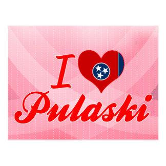 I Love Pulaski, Tennessee Postcard