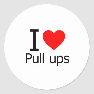 I Love Pull Ups Round Sticker