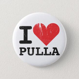 I Love Pulla Button