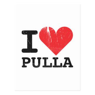 I Love Pulla Postcard