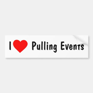 I Love Pulling Events Bumper Sticker