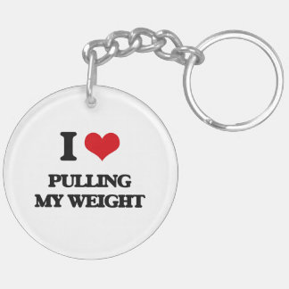 I Love Pulling My Weight Double-Sided Round Acrylic Keychain