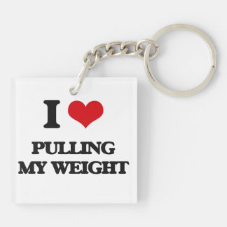 I Love Pulling My Weight Double-Sided Square Acrylic Keychain