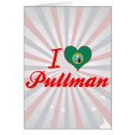 I Love Pullman, Washington Greeting Card