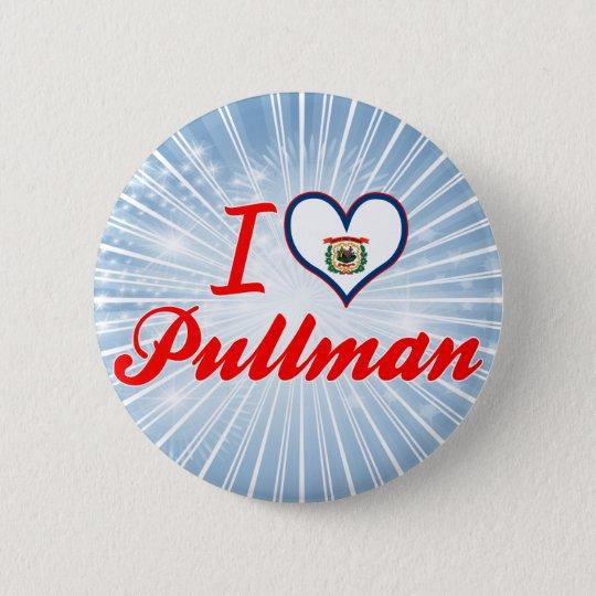 I Love Pullman, West Virginia Pinback Button