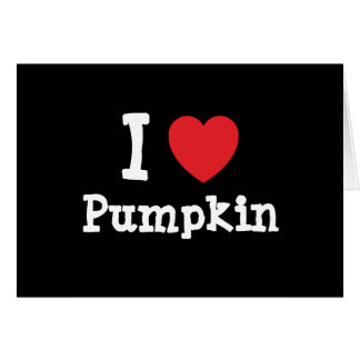 I love Pumpkin heart T-Shirt Card