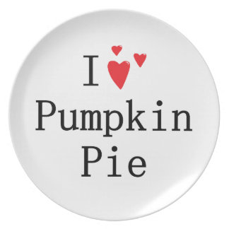 I love Pumpkin Pie Dinner Plate