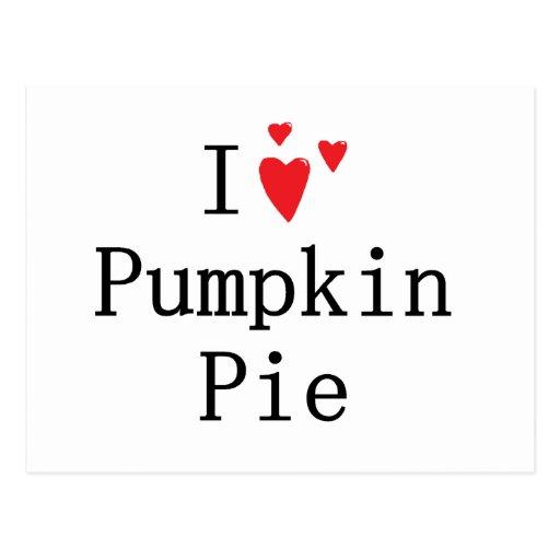 I love Pumpkin Pie Post Cards