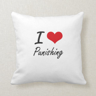 I Love Punishing Throw Pillow