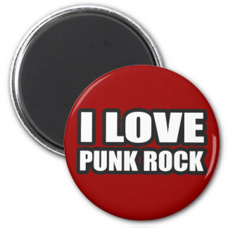 I LOVE PUNK ROCK for punk girls an guys 2 Inch Round Magnet