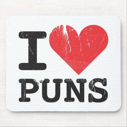 I Love Puns Mousepad